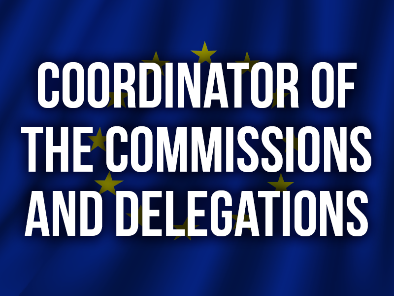 COORDINATOR OF THE COMMISSIONS AND DELEGATIONS