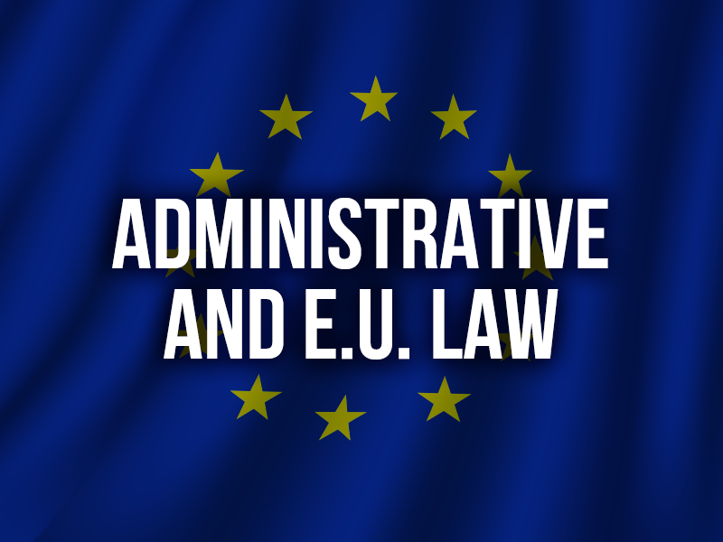 ADMINISTRATIVE AND EU LAW