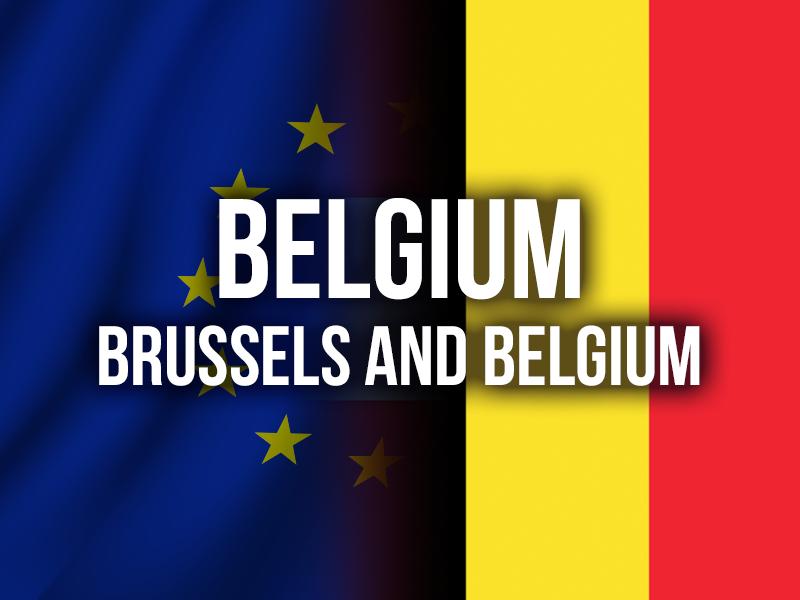 BELGIUM (BRUSSELS AND BELGIUM)