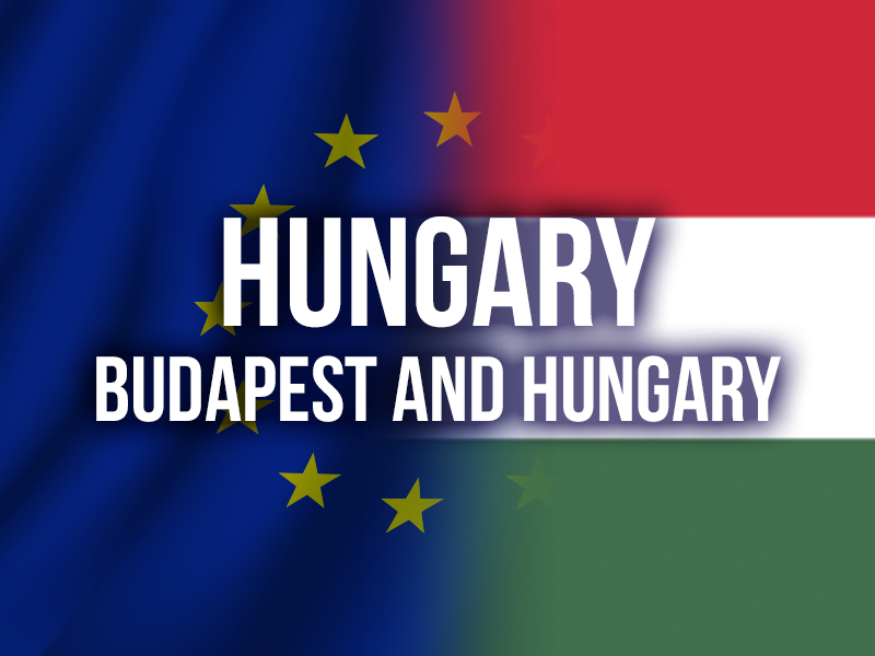 HUNGARY (BUDAPEST AND HUNGARY)