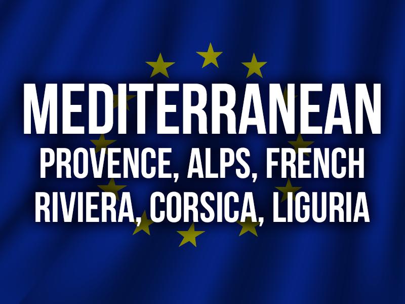 MEDITERRANEAN (PROVENCE, ALPS, FRENCH RIVIERA, CORSICA, LIGURIA)