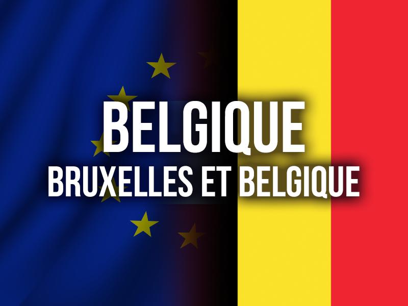 BELGIQUE - BRUXELLES ET BELGIQUE