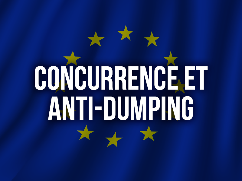 CONCURRENCE ET ANTI-DUMPING