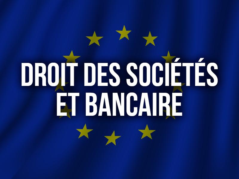 DROIT DES SOCIÉTÉS ET BANCAIRE