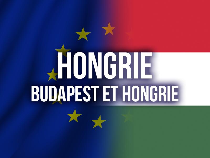 HONGRIE - BUDAPEST ET HONGRIE