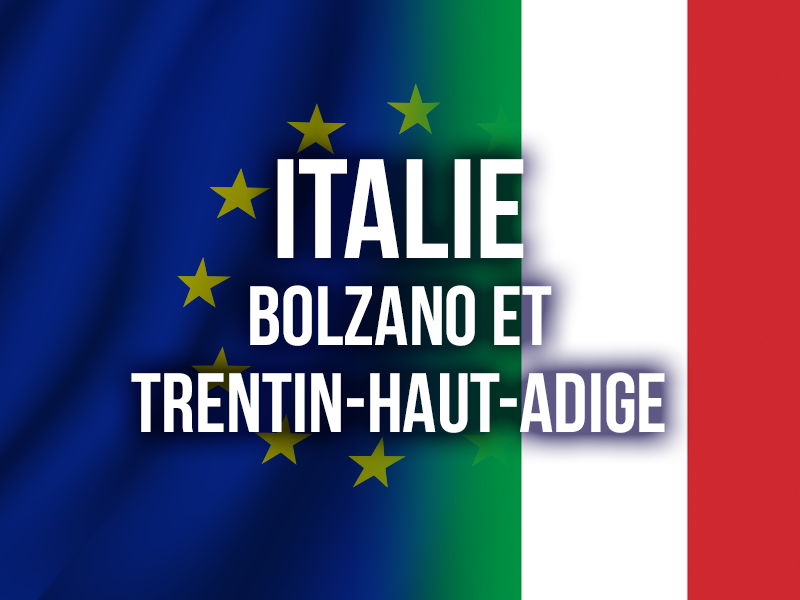ITALIE - BOLZANO ET TRENTIN-HAUT-ADIGE