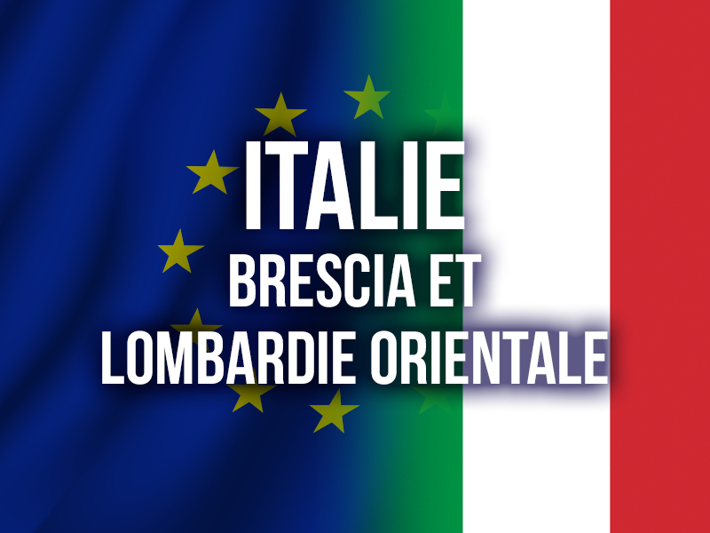 ITALIE - BRESCIA ET LOMBARDIE ORIENTALE