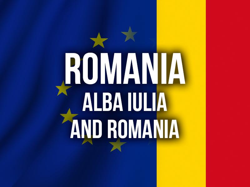 ROMANIA - ALBA IULIA AND ROMANIA