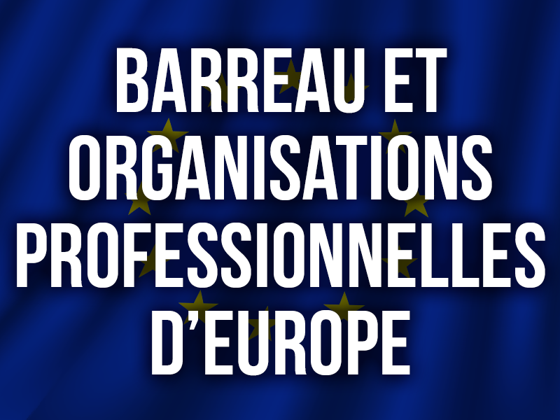 Barreau et Organisations professionnelles d'Europe