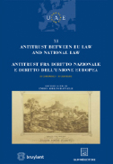 Antitrust between EU Law and national law antitrust fra diritto nazionale e diritto dell'unione europea 2015