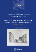 Antitrust between EU Law and national law antitrust fra diritto nazionale e diritto dell'unione europea