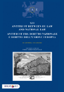 Antitrust between EU Law and national law /antitrust fra diritto nazionale e diritto dell'unione europea